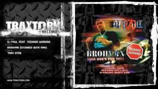 DJ Paul feat. Teenage Warning - Brohymn (Stunned Guys rmx) (Traxtorm Records - TRAX 9706)