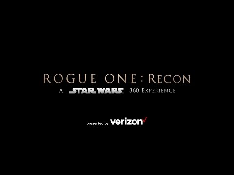 Rogue One: Recon – A Star Wars 360 Experience