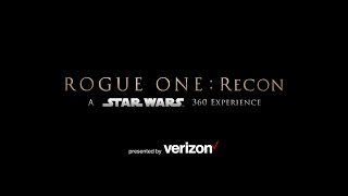 Rogue One: Recon - A Star Wars 360 Experience thumbnail