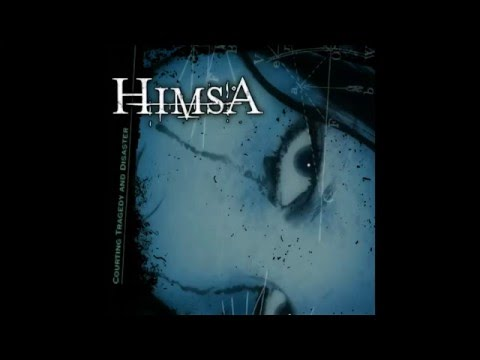 Himsa - Courting Tragedy And Disaster [Full Album]
