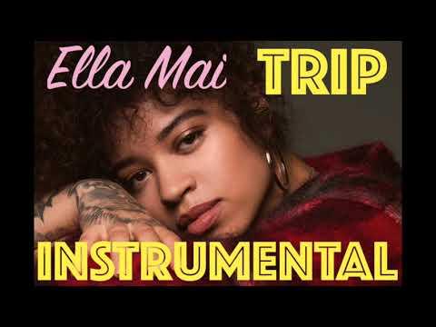 Ella Mai - Trip (INSTRUMENTAL)