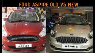 Ford Aspire Old Vs New Detailed WalkAround Review 2018