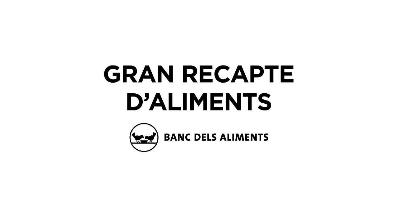 Resultado de imagen de BANC D'ALIMENTS EL GRAN RECAPTE