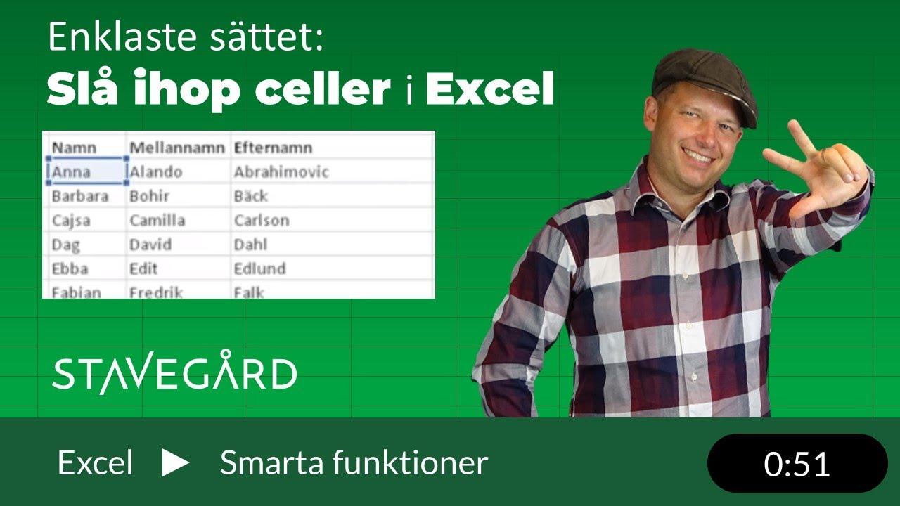 Slå ihop celler i Excel på ett enkelt sätt!