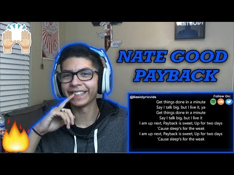 Nate Good - Payback (feat. Justin Stone) REACTION!