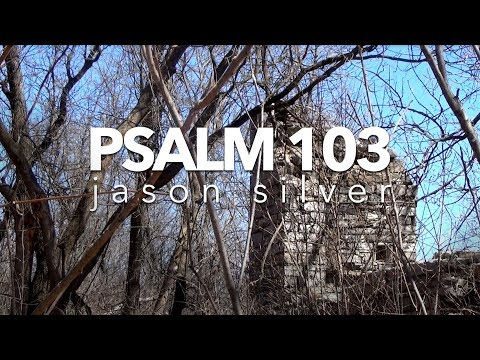 🎤Psalm 103:19-22 Song
