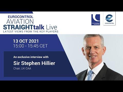 Aviation StraightTalk Live with CAA Chair Sir Stephen Hillier