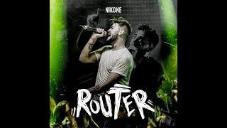 NIKONE - ROUTER (VIDEO OFICIAL)
