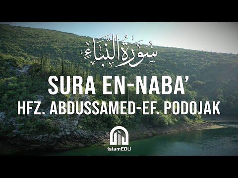 78. En-Naba' (Vijest) | hfz. Abdussamed-ef. Podojak | سورة النبإ | عبد الصمد بدوجاك