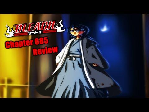Bleach Chapter 685 Manga Review: Captain Kuchiki ブリーチ