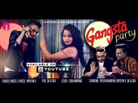 GANGSTA PARTY || PRIYA MEHROTRA || RAPSTAR X Ft. SK & SDX || NEW PARTY SONG 2016 || IN RECORDS