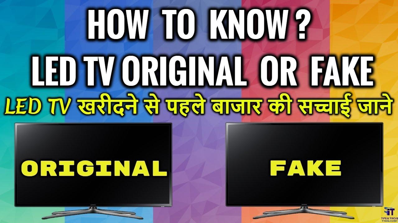 Original Vs Duplicate Led Tv Fake Tv Fraud Exposed Difference
