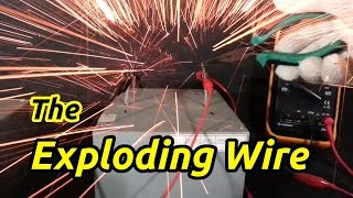 The Exploding Wire