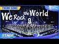 """Here Comes The Theme Song """"We Rock"""" Stage! 