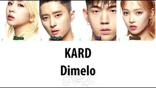 KARD 카드 - Dimelo (Color Coded Lyrics ENGLISH/ROM/HAN)