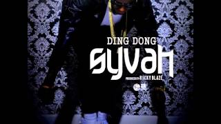 "Ding Dong - ""Syvah"" OFFICIAL VERSION"