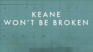 Keane - Wont Be Broken (Official audio)