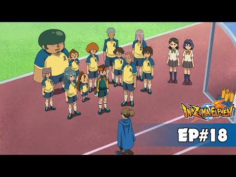 Inazuma Eleven - Episode 18 - BREAK THE UNBREAKABLE WALL!