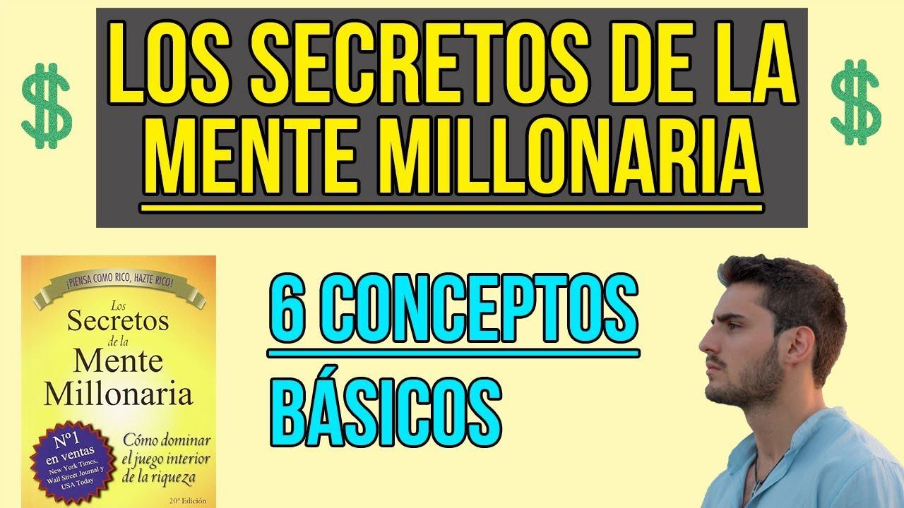Los secretos de la mente millonaria 6 conceptos clave que cambiar n tu mentalidad