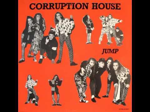 Corruption House - Jump (Acid Mix) (Extended Version)