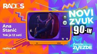Ana Stanic - Tek je 12 sati (Official video) 2020 - ZVEZDE PEVAJU ZVEZDE NOVI ZVUK 90-ih