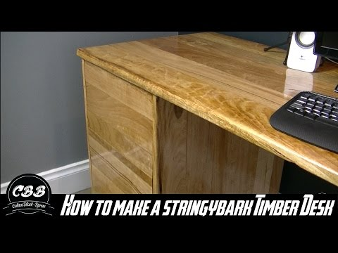 Stringybark (Australian Native) Timber Desk //  How To