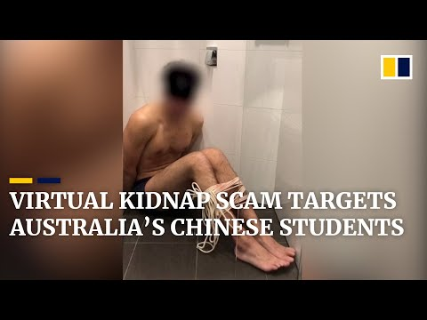 Chinese students in Australia targeted in 'virtual kidnapping ...