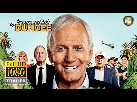 The Very Excellent Mr Dundee 2020 Paul Hogan Comedy Trailer Hd Youtube