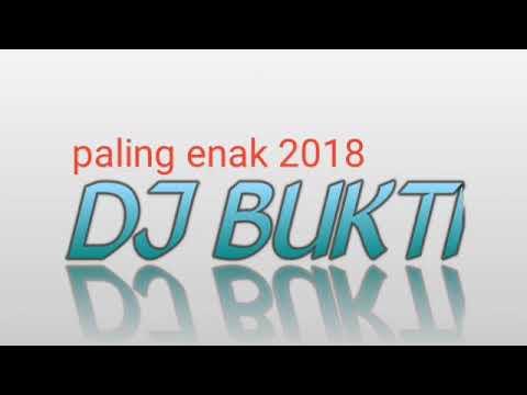 DJ VIRGOUN BUKTI 2018 PALING YAHUT MAKNYOS