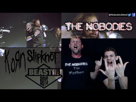 NOBODIES REACTION!!!: Korn & Slipknot (Sabotage)!