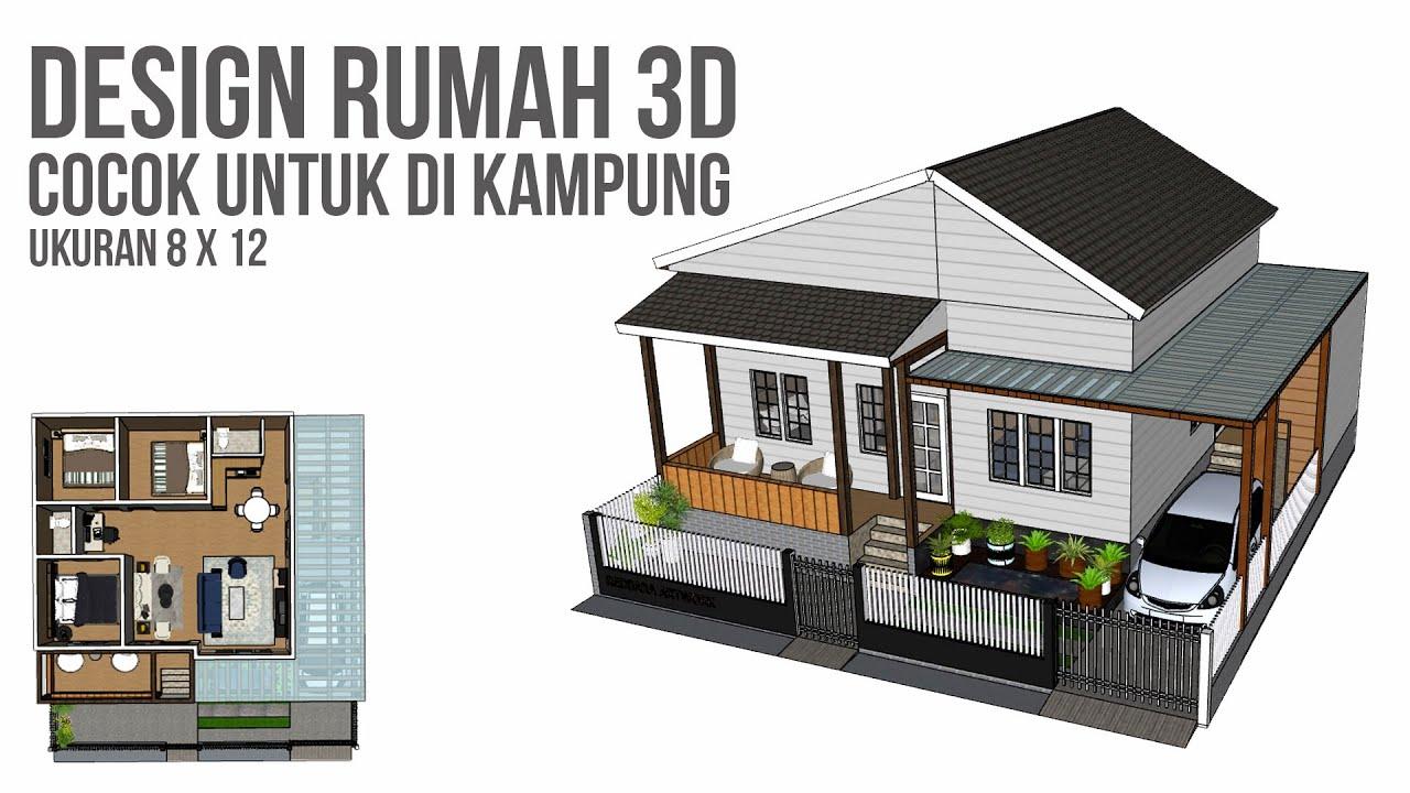 Design Rumah Kampung Modern 3 Kamar 8x12 Youtube Desain rumah kampung modern