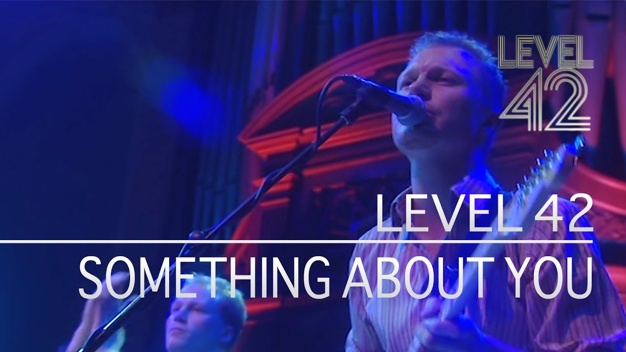 Level 42 - Something About You (Live At Reading Concert Hall, 01.12.2001)