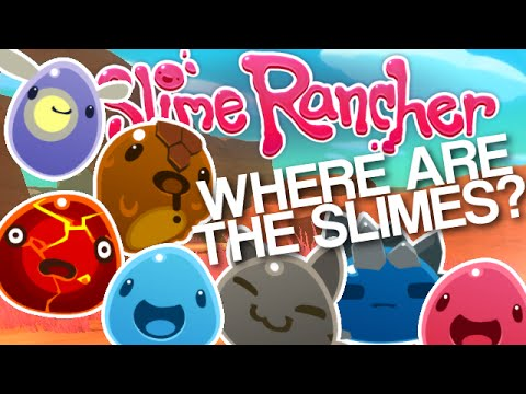 Finding all the slimes! - How to be the best Slime Rancher! Early Access Episode 3