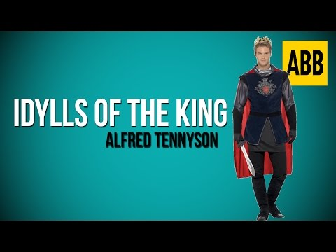 IDYLLS OF THE KING: Alfred Tennyson - FULL AudioBook