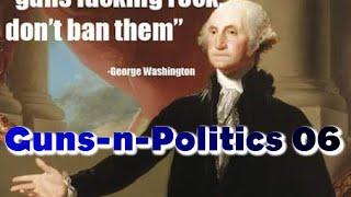 """Guns-n-Politics """"GnP"""" (Get Some!) Podcast 6 11/12/2015"""