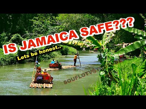 IS JAMAICA SAFE?  (Morning thoughts)