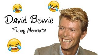 David Bowie ~ Funny Moments