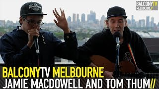 JAMIE MACDOWELL AND TOM THUM - FEVER AND LOVE