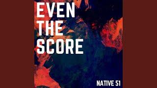 Even the Score