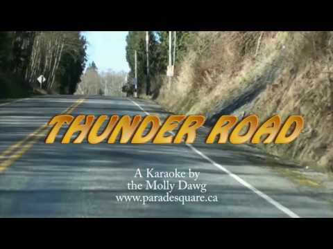 Thunder Road   A Karaoke