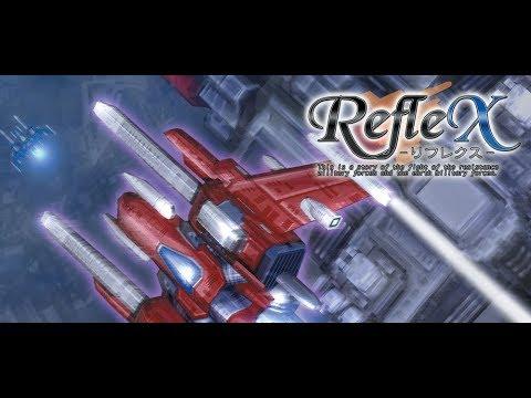 RefleX - Longplay