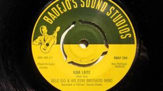 Dele Ojo & His Star Brothers Band - Igba Laiye (Yoruba) (Badejo