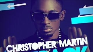 Download Christopher Martin - I Can See [Intoxxicated Riddim] January 2015 MP3 song and Music Video