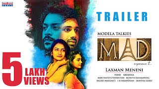 MAD Theatrical Trailer | Laxman Meneni | T Venu Gopal Reddy | Krishna Reddy | Madhura Audio