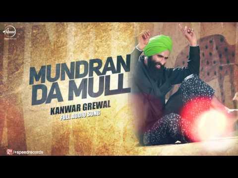 Mundran Da Mull ( Full Audio Song ) | Kanwar Grewal | Punjabi Song Collection | Speed Records