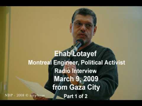 Ehab Lotayef in Gaza, Radio Interview Part 1 of 2