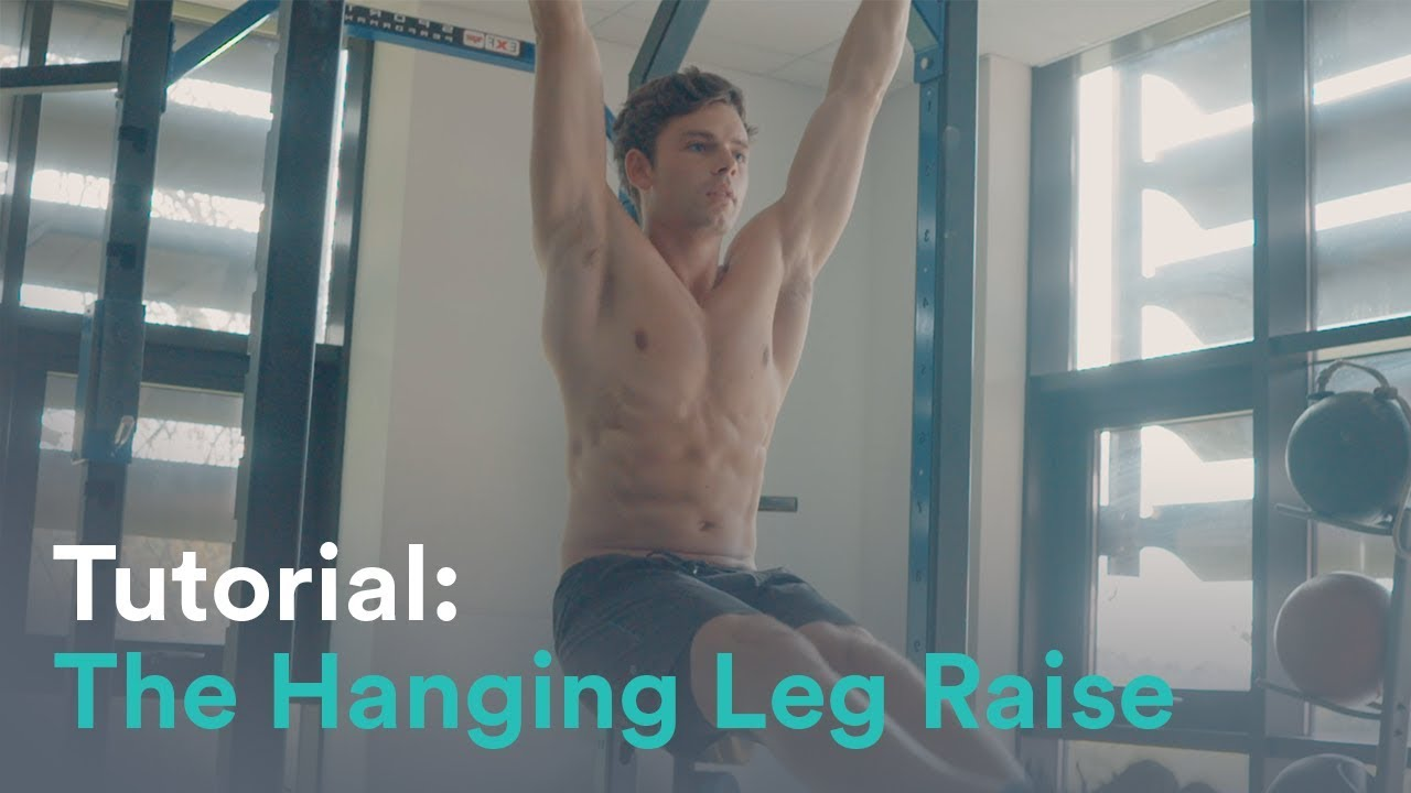 Tutorial Learn How To Do The Perfect Hanging Leg Raise