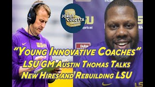 LSU Football GM Austin Thomas | How The Tigers Changed The Culture For The 2021 LSU Football Season.