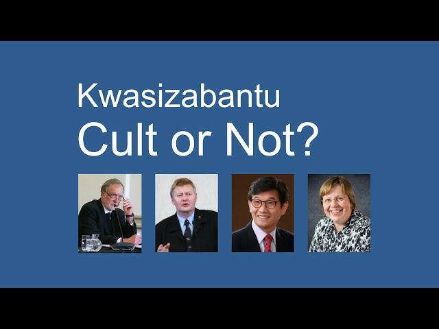 Webinar: Kwasizabantu a Cult or Not?
