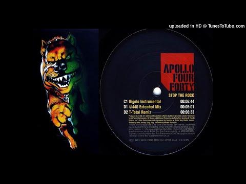 Apollo Four Forty - Stop The Rock (Gigolo Instrumental)